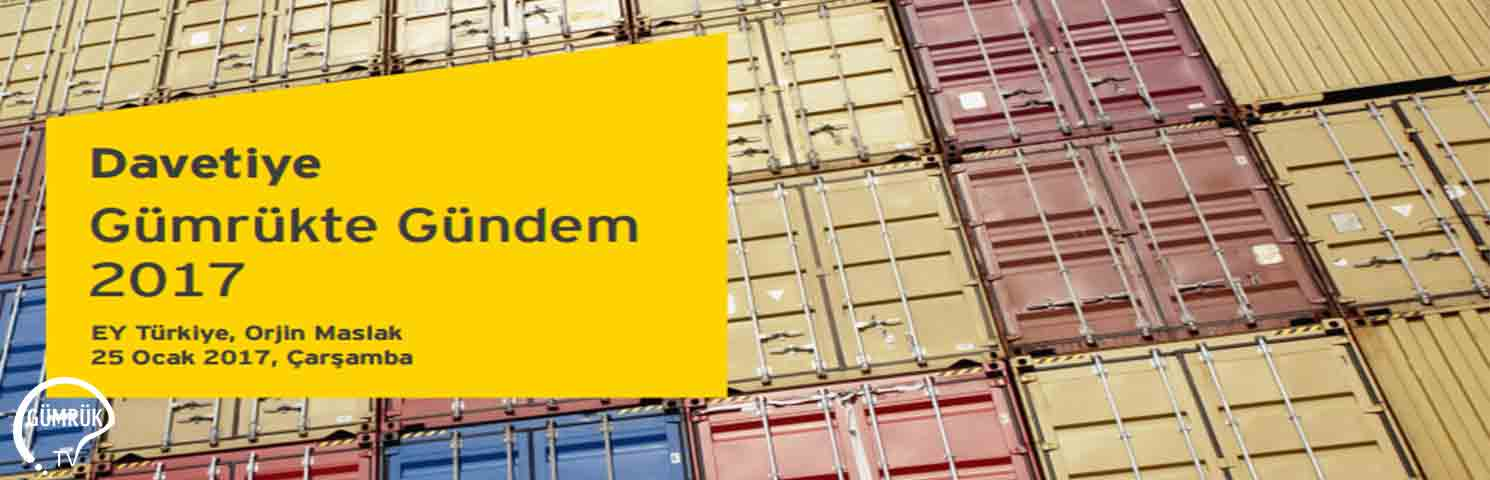 Gümrük ve Küresel Ticaretteki Son Gelişmeler Paneli