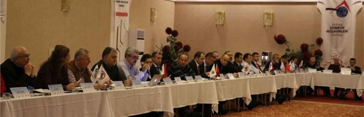 Gümrük ve Ticaret Bakanlığı ile Gümrük Müşavirleri Derneklerinin Çalıştayı Ankara'da Gerçekleştirildi