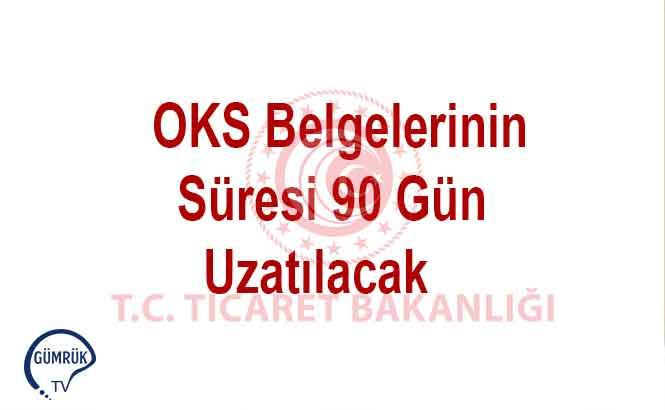 OKSB Sürelerine Doksan Gün İlave Yapılacak