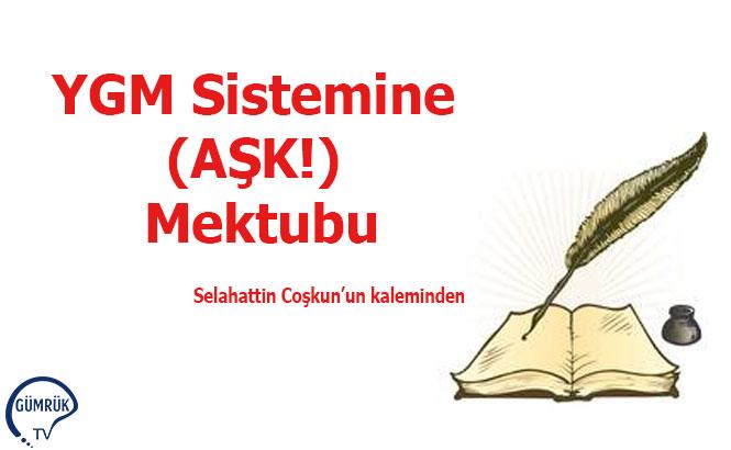 YGM Sistemine (AŞK!) Mektubu