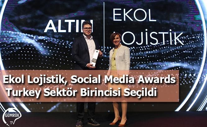 Ekol Lojistik, Social Media Awards Turkey Sektör Birincisi Seçildi
