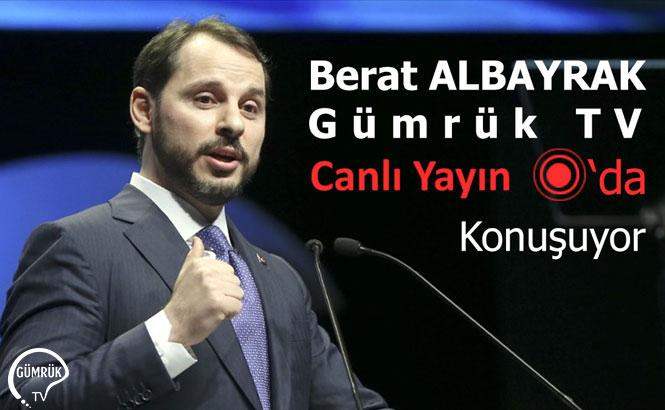 Berat Albayrak, Gümrük TV Canlı Yayını'nda Konuşuyor