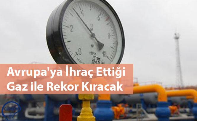 ABDnin baskısına rağmen Rusya, gaz ihracatında yeni rekorlar kırıyor