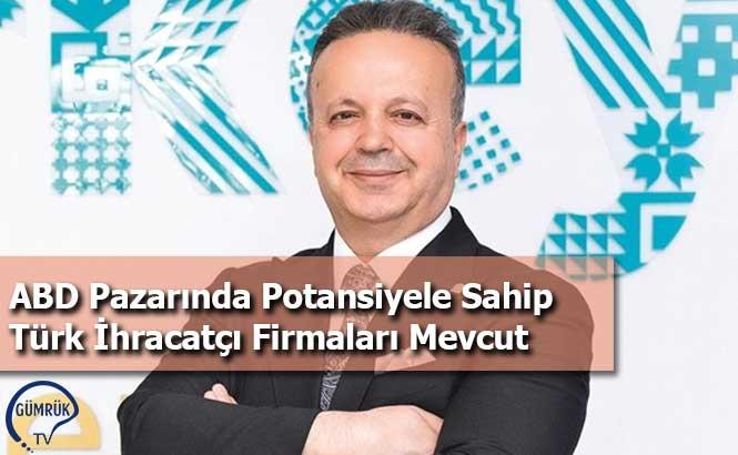 ABD Pazarında Potansiyele Sahip Türk İhracatçı Firmaları Mevcut