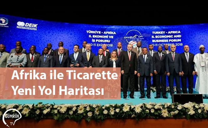 Afrika ile Ticarette Yeni Yol Haritası