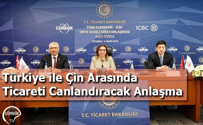 Türkiye ile Çin Arasında Ticareti Canlandıracak Anlaşma