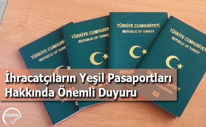 İhracatçıların Yeşil Pasaportları Hakkında Önemli Duyuru