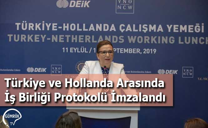 Türkiye ve Hollanda Arasında İş Birliği Protokolü İmzalandı