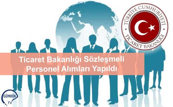 Ticaret Bakanlığı Sözleşmeli Personel Alımları Yapıldı