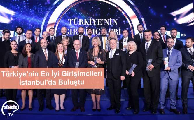 Türkiye'nin En İyi Girişimcileri İstanbul'da Buluştu