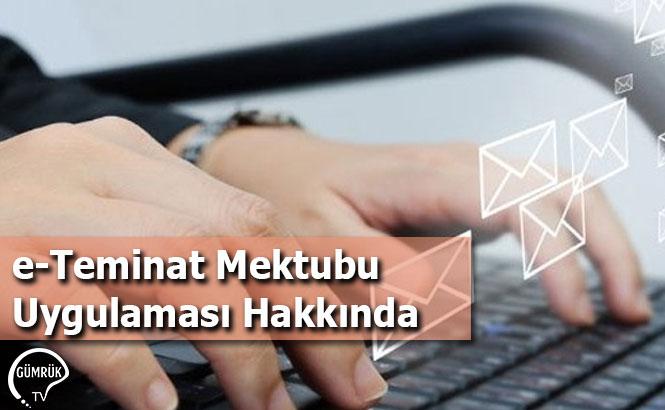 e-Teminat Mektubu Uygulaması Hakkında
