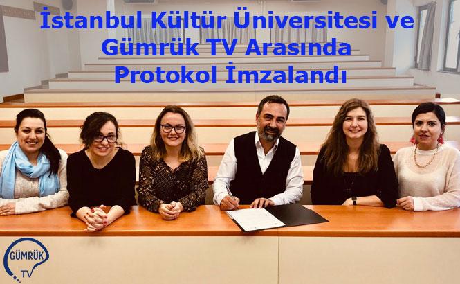 İstanbul Kültür Üniversitesi ve Gümrük TV Arasında Protokol İmzalandı