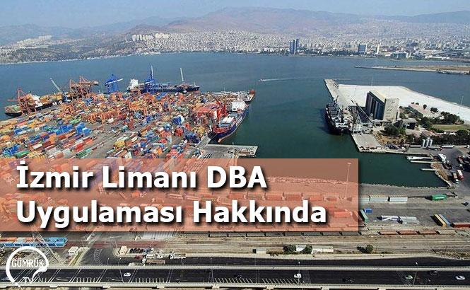 İzmir Limanı DBA Uygulaması Hakkında