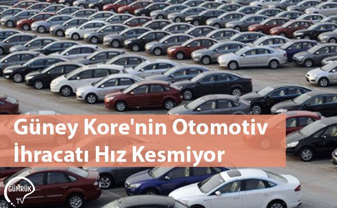 Güney Kore'nin Otomotiv İhracatı Hız Kesmiyor