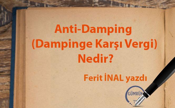 Anti-Damping (Dampinge Karşı Vergi) Nedir?