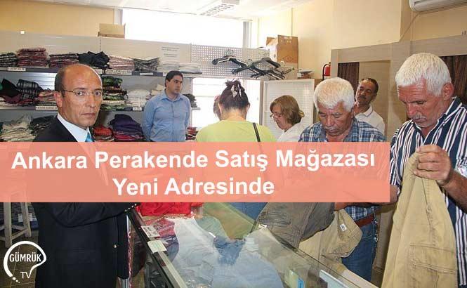 Ankara Perakende Satış Mağazası Yeni Adresinde