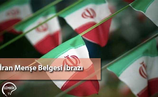 İran Menşe Belgesi İbrazı