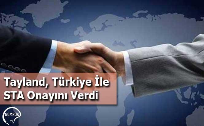 Tayland, Türkiye İle STA Onayını Verdi