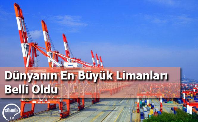 Dünyanın En Büyük Limanları Belli Oldu
