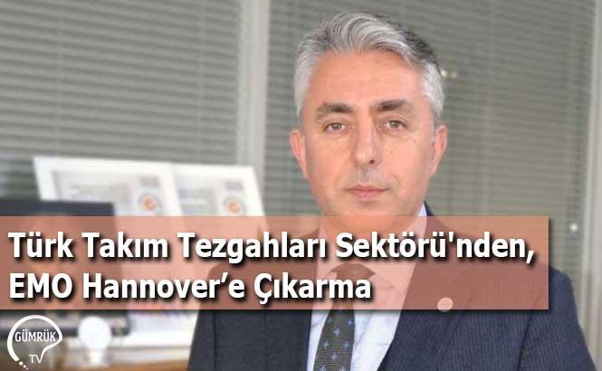 Türk Takım Tezgahları Sektörü'nden, EMO Hannover'e Çıkarma