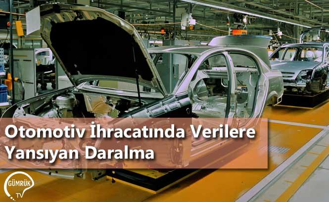 Otomotiv İhracatında Verilere Yansıyan Daralma