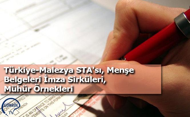Türkiye-Malezya STA'sı, Menşe Belgeleri İmza Sirküleri, Mühür Örnekleri