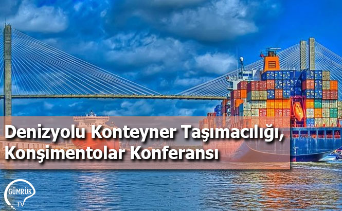 Denizyolu Konteyner Taşımacılığı, Konşimentolar Konferansı