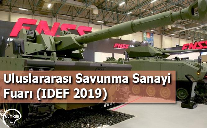 Uluslararası Savunma Sanayi Fuarı (IDEF 2019)