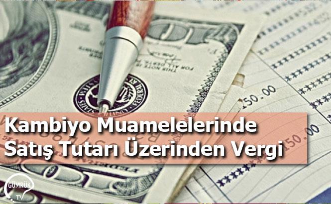 Kambiyo Muamelelerinde Satış Tutarı Üzerinden Vergi