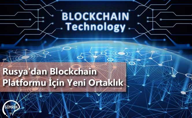 Rusya'dan Blockchain Platformu İçin Yeni Ortaklık