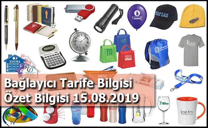 Bağlayıcı Tarife Bilgisi Özet Bilgisi 15.08.2019