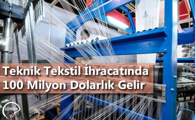 Teknik Tekstil İhracatında 100 Milyon Dolarlık Gelir