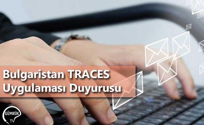 Bulgaristan TRACES Uygulaması Duyurusu