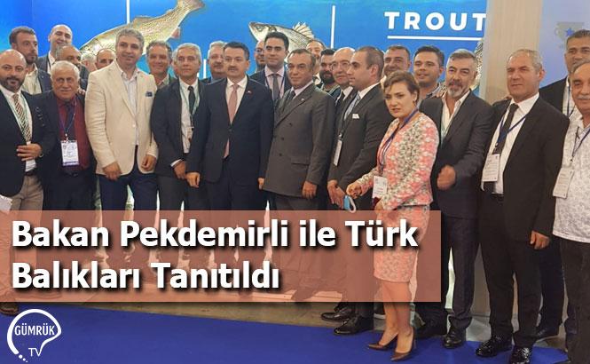 Bakan Pekdemirli ile Türk Balıkları Tanıtıldı