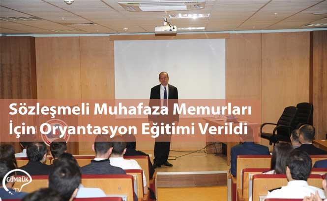 Sözleşmeli Muhafaza Memurları İçin Oryantasyon Eğitimi