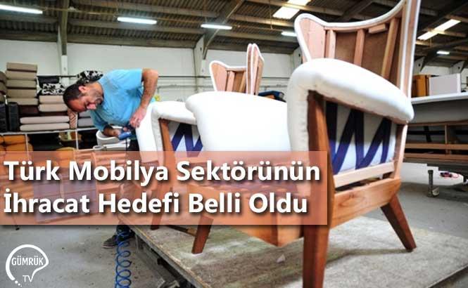 Türk Mobilya Sektörünün İhracat Hedefi Belli Oldu