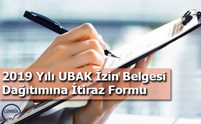 2019 Yılı UBAK İzin Belgesi Dağıtımına İtiraz Formu
