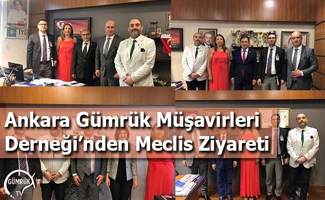 Ankara Gümrük Müşavirleri Derneği'nden Meclis Ziyareti