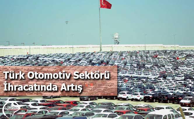 Türk Otomotiv Sektörü İhracatında Artış