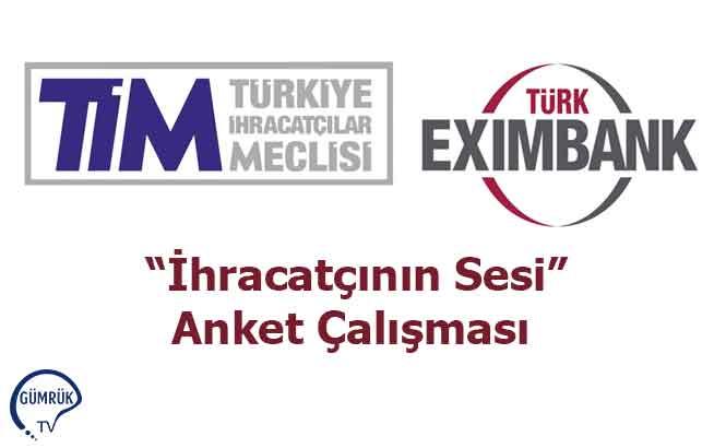 """TİM ve Türk Exımbank """"İhracatçının Sesi"""" Anket Çalışması"""