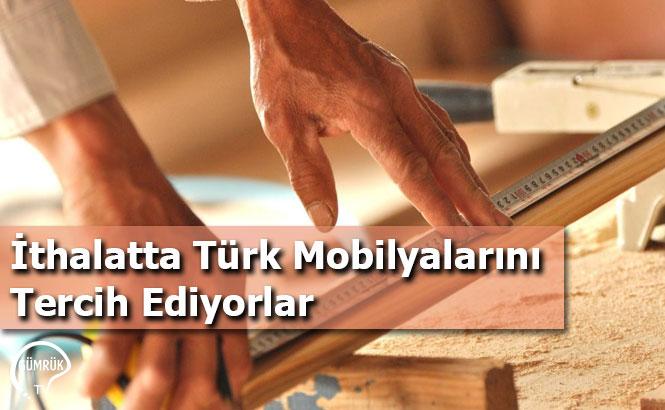 İthalatta Türk Mobilyalarını Tercih Ediyorlar