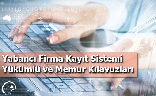 Yabancı Firma Kayıt Sistemi Yükümlü ve Memur Kılavuzları
