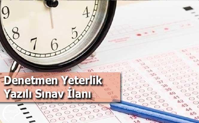 Denetmen Yeterlik Yazılı Sınav İlanı