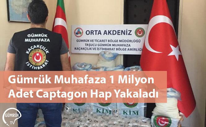 Gümrük Muhafaza 1 Milyon Adet Captagon Hap Yakaladı