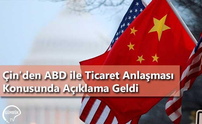 Çin'den ABD ile Ticaret Anlaşması Konusunda Açıklama Geldi