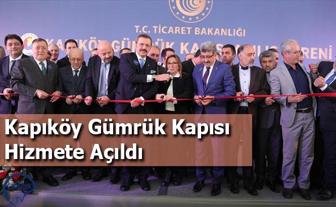 Kapıköy Gümrük Kapısı Hizmete Açıldı