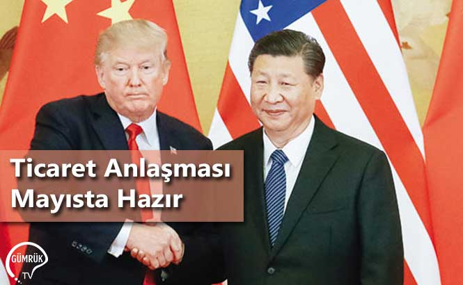Ticaret Anlaşması Mayısta Hazır