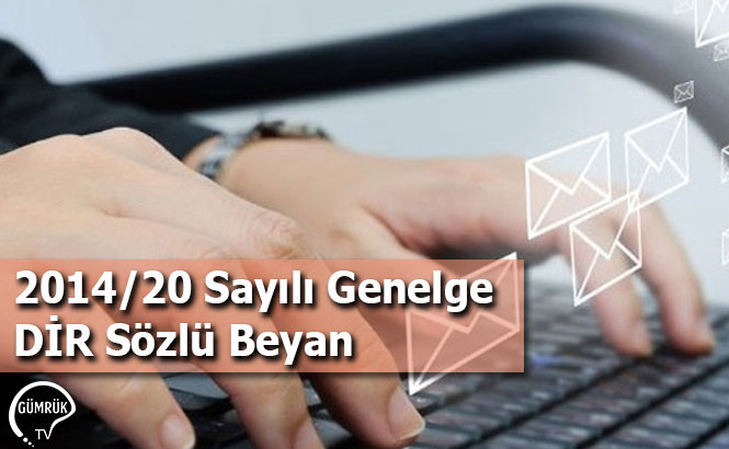 2014/20 Sayılı Genelge DİR Sözlü Beyan