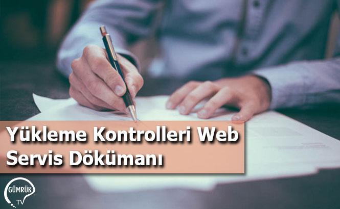 Yükleme Kontrolleri Web Servis Dökümanı