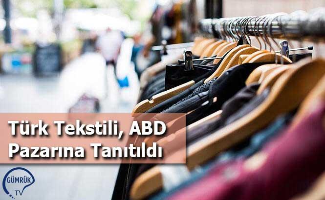 Türk Tekstili, ABD Pazarına Tanıtıldı